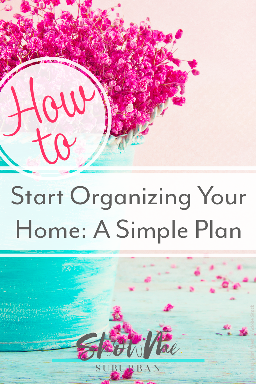 How to Start Organizing Your Home A Simple Plan is part of Organizing your home, Organization bedroom, Declutter your home, Household management, Paper organization, Documents organization - Want to start organizing your home, but not sure where or how  Check out this easy plan & free printables help get you started! declutter organizing