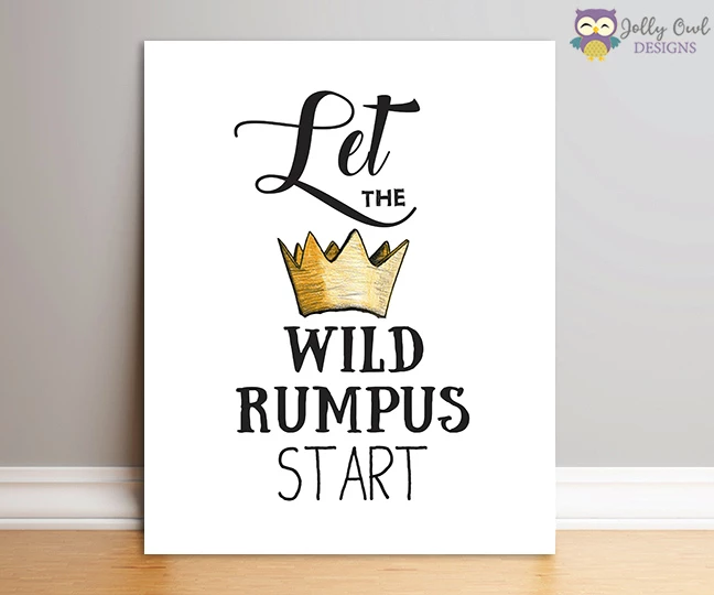 Where The Wild Things Are Party Sign Let The Wild Rumpus Start Wild Things Party Boys First Birthday Party Ideas Wild One Birthday Party