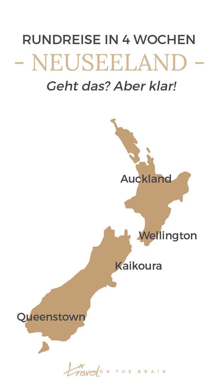 New Zealand Round Trip In 4 Weeks How Does That And Where Rundreise Neuseeland Reise Und Neuseeland