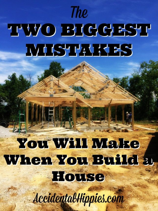 The Two Biggest Mistakes You'll Make When You Build a House #buildingahouse