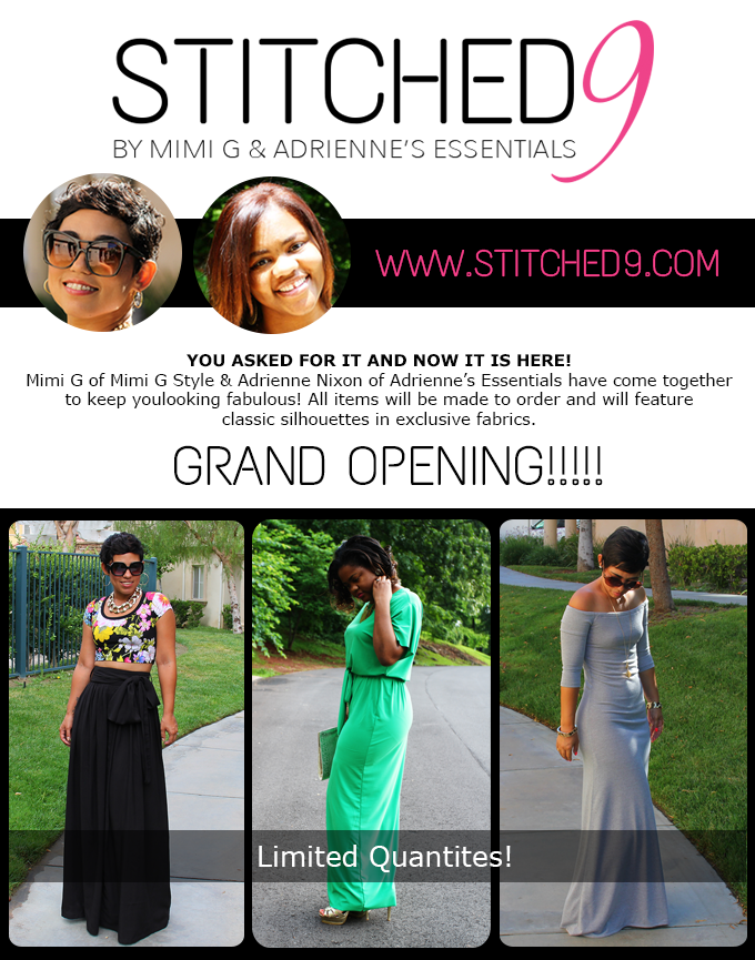 GRAND OPENING | Made to Order Shop Now OPEN! | Mimi G Style & Adrienne Nixion  Make sure to follow us on FACEBOOK, TWITTER & INSTAGRAM to stay informed on mew items. http://www.stitched9.com/