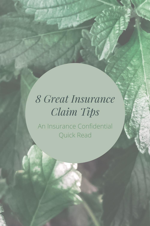 Short & Sweet Insurance Claim Tips in 2020 Insurance