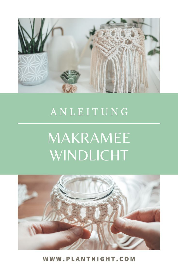 Photo of Makramee Laterne: DIY Anleitung mit Upcycling