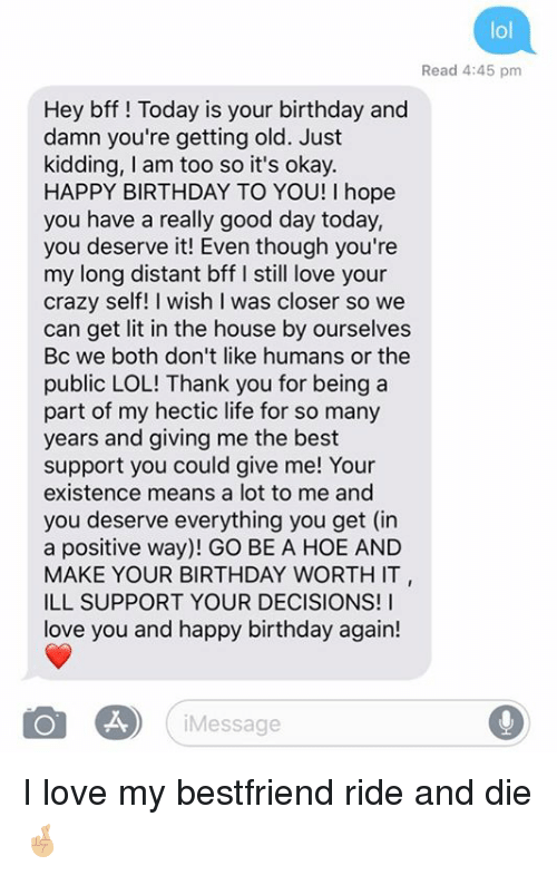 Happy Birthday Long Message For Best Friend Lol Read 4 45 Pm Hey Bff Happy Birthday Quotes For Friends Friend Birthday Quotes Happy Birthday Best Friend Quotes