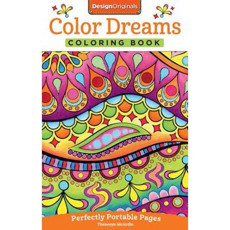 Color Dreams Coloring Book Perfectly Portable Pages Walmart Com Coloring Books Designs Coloring Books Color Dream