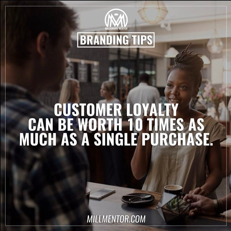 Customer loyalty is key and one of the most important aspects when developing a brand. A consumer will often buy from a particular brand rather than use other brands or Companies. #millmentortips