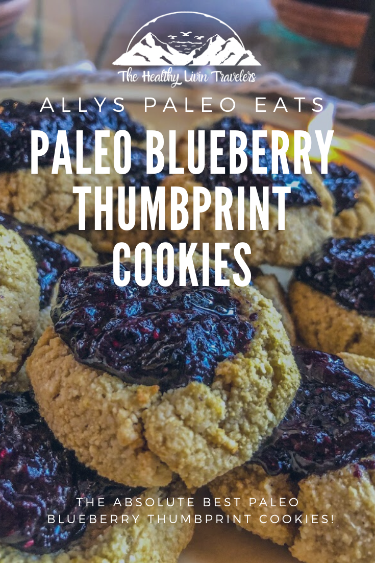 Paleo Blueberry Thumbprint Cookies The Healthy Livin Travelers Recipe In 2020 How To Eat Paleo Paleo Cookies Recipes