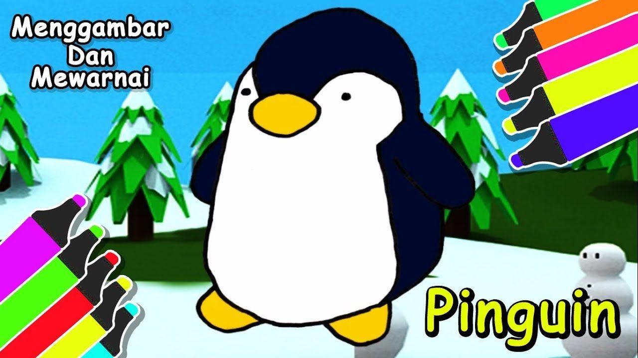 Hai Pinguin Lucu Cara Menggambar Mewarnai Pinguin Untuk Anak Anak