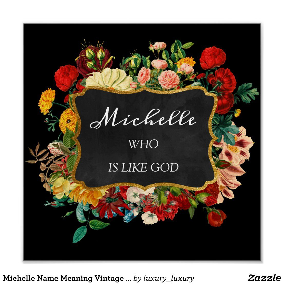 Michelle Name Meaning Vintage Floral Birthday Gift Poster Zazzle Com Names With Meaning Framed Gifts Birthday Gifts