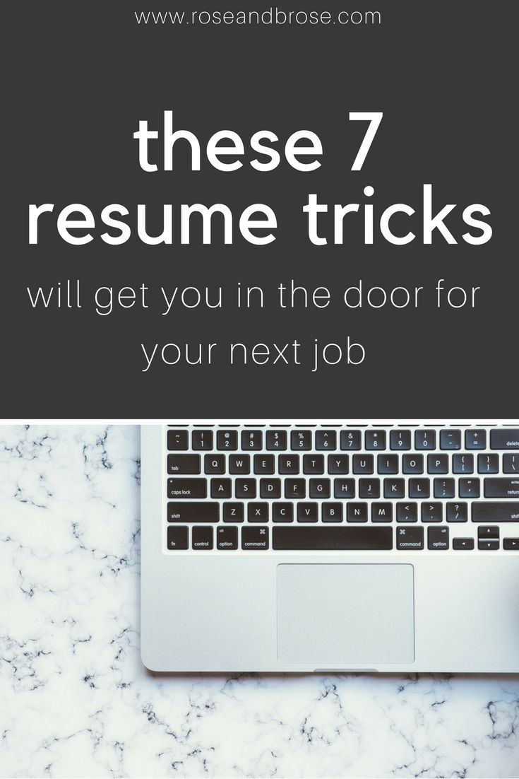Resume Hacks That Will Get You In the Door for Your Next Job | Dream ...