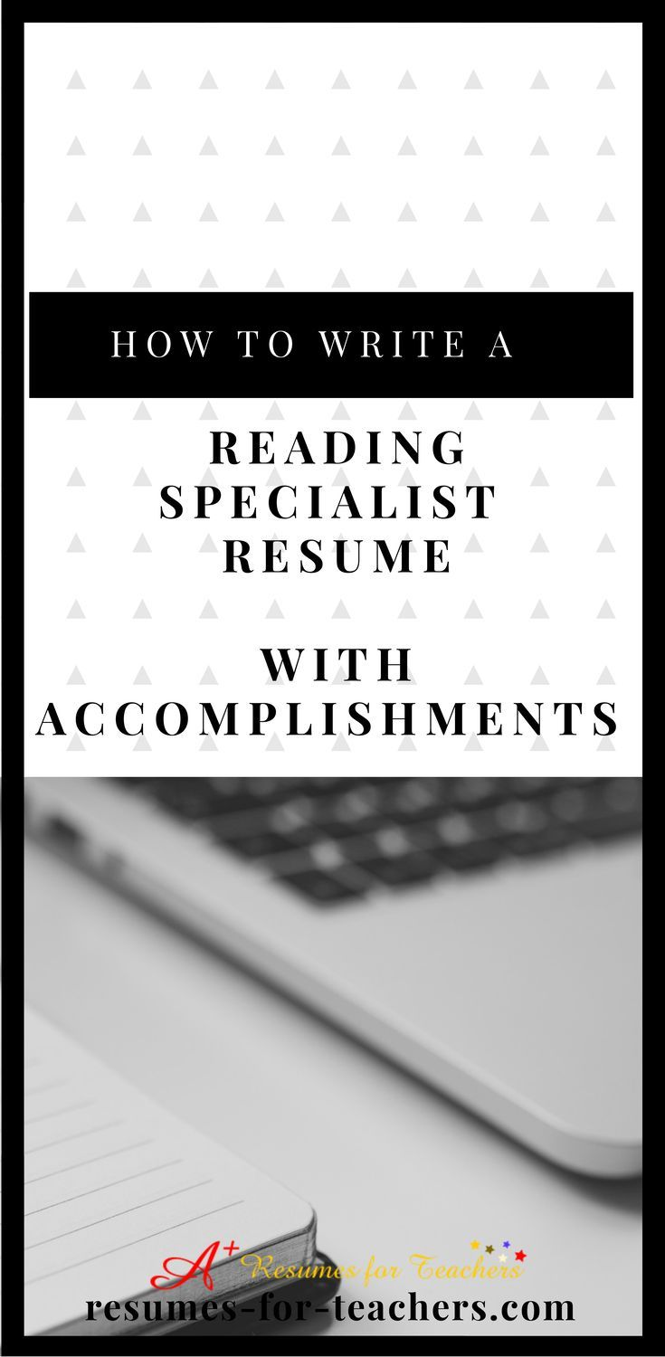 How to Write a Reading Specialist Resume Using Accomplishments ...