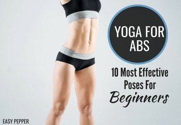 yoga for abs 10 most effective yoga poses for beginners