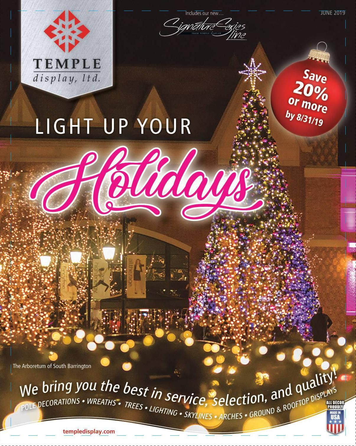 Temple Display S 2019 Catalog Release Temple Display Ltd Commercial Holiday Decor Commercial Christmas Lights Commercial Christmas Decorations