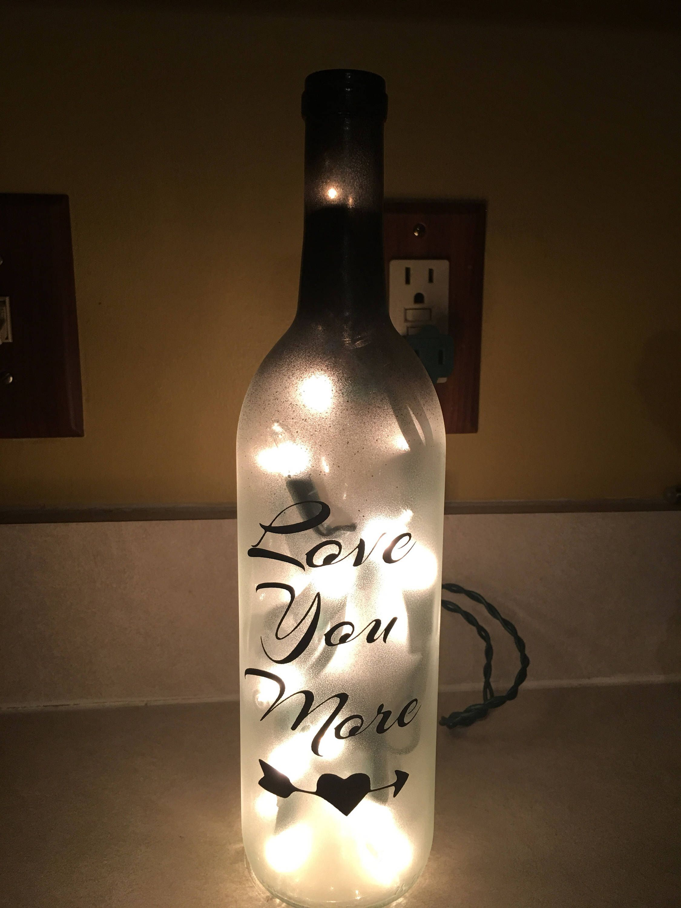 Love you more Lighted wine bottle - best friend gift - Anniversary ...