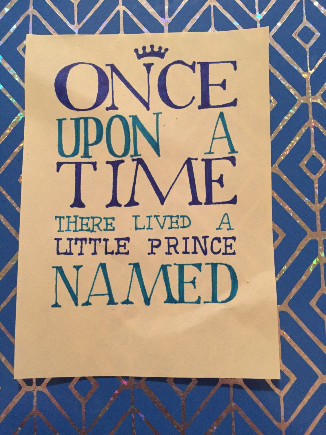 Once upon a time there was a little prince/princess, inspirational ...