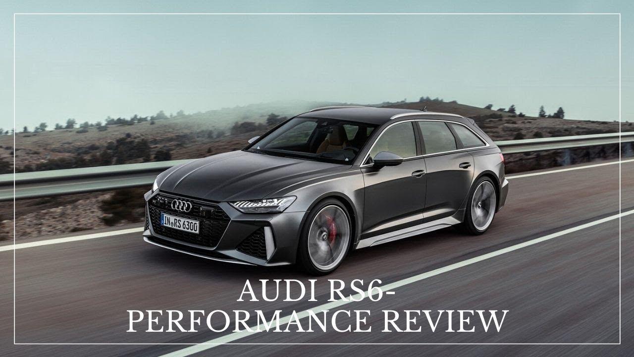 Audi Rs6 Performance Review Up Close With The 2020 Audi Rs6 Avant Em 2020 Atividade Dia Da Agua Dia Da Agua
