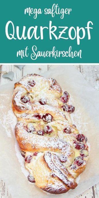 Photo of Quarkzopf mit Sauerkirschen – dieHexenküche.de | Thermomix R…