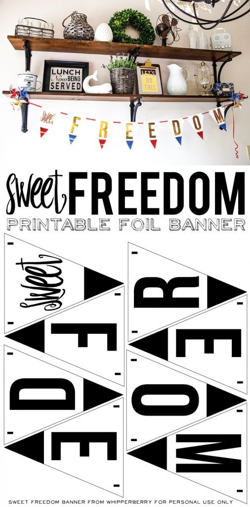 Printable Freedom Banner | Fourth of july decor, Sweet and Decor