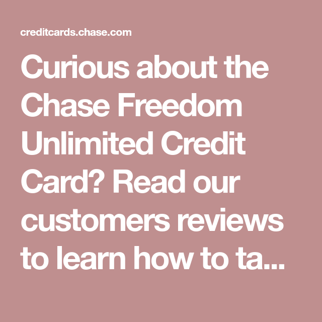Curious About The Chase Freedom Unlimited Credit Card