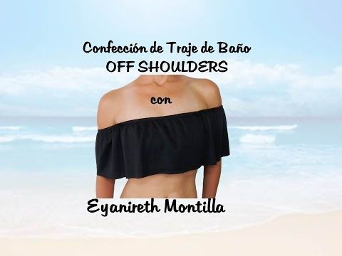 56fe404fb Confección de Traje de Baño Off Shoulders - YouTube