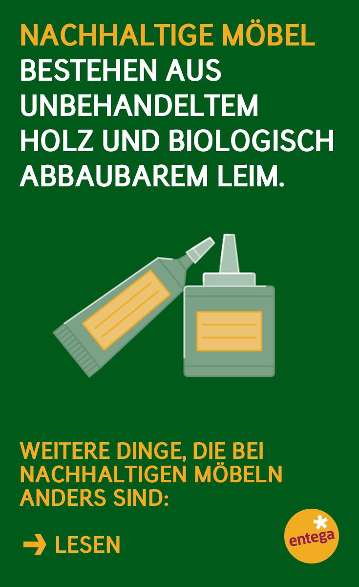 Unbehandeltes Holz Biologisch Abbaubarer Leim Besonderheiten Nachhaltiger Mobel Nachhaltigkeit Nachhaltig Leben Unbehandeltes Holz