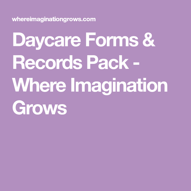 Daycare Forms  Records Pack  Daycare Forms