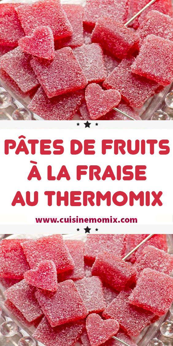 Pâtes de fruits à la fraise au Thermomix #monsieurcuisineconnectrecettes