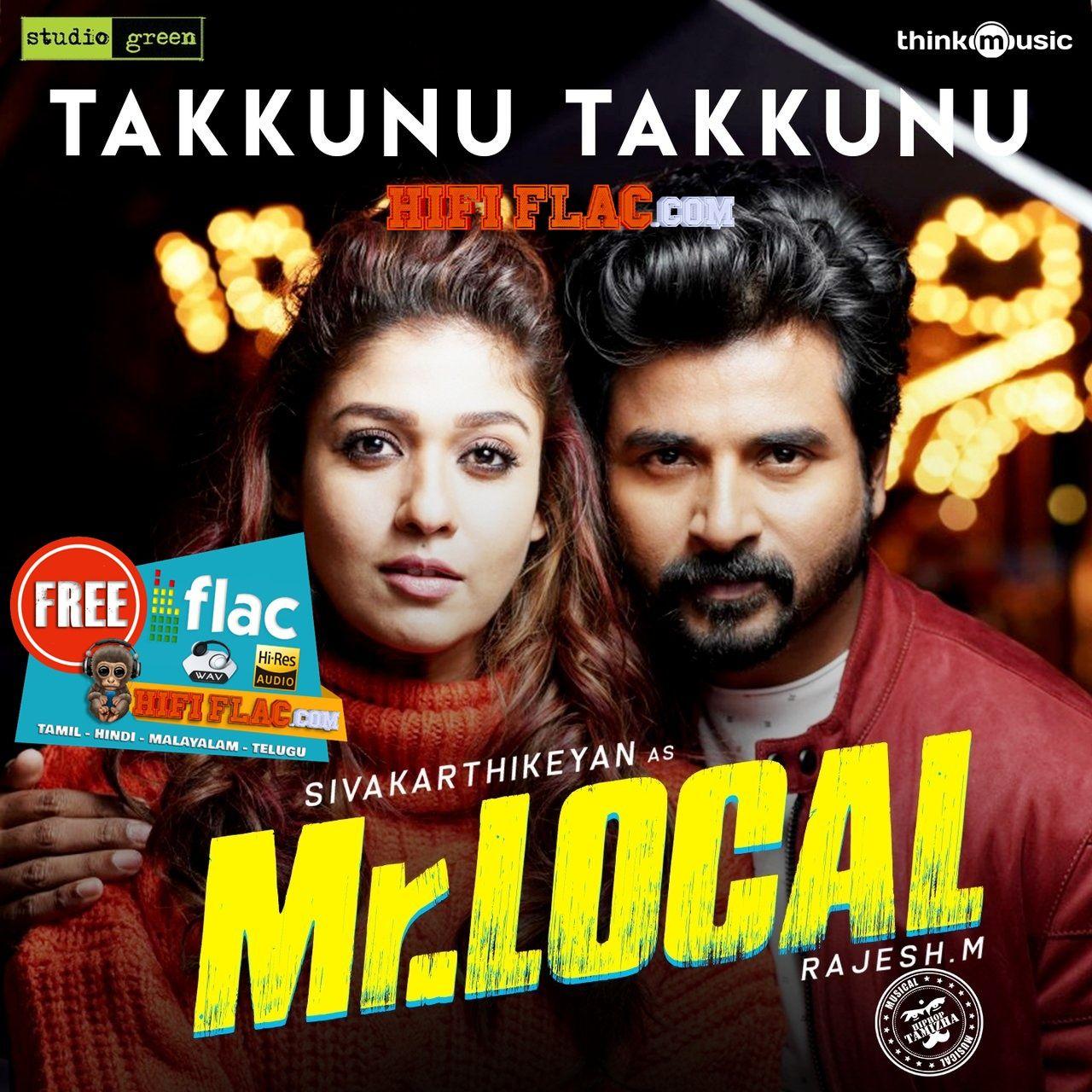 Takkunu Takkunu Mr Local 2019 Tamil Single Digitalrip Flac