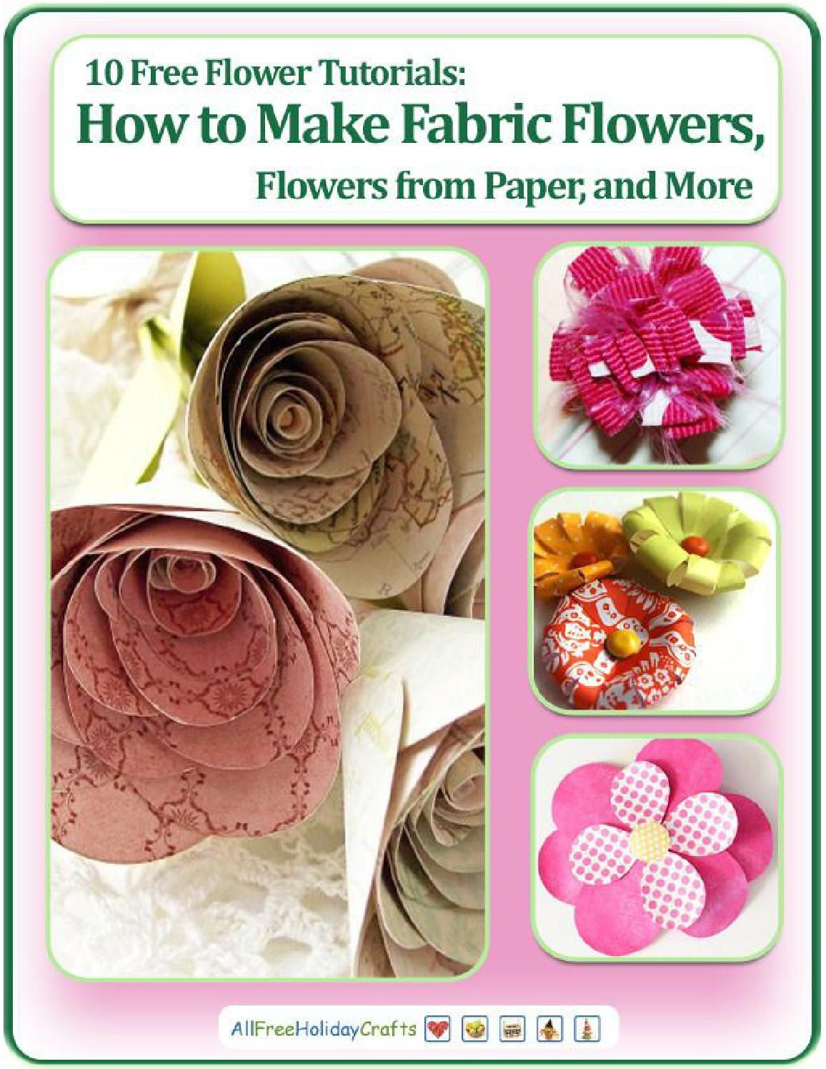 10 Free Flower Tutorials How To Make Fabric Flowers Flowers From