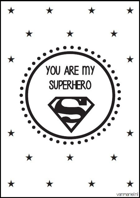You Are My Superhero Hero Superman Quotes Buy It At Www