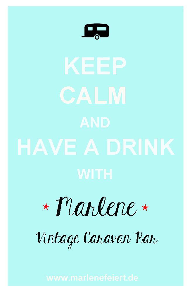 Cheers! Marlene Vintage Caravan Bar kommt auch auf Deine Feier - Wir servieren Dir und Deinen Gästen leckere Drinks und Cocktails. www.marlenefeiert.de   #vintage_garden_party #caravan_bar #vintage_caravan_bar #marlene_caravan_bar #hochzeitstrends_2015 #pop_up_bar #cocktailparty #vintage_catering #keep_calm