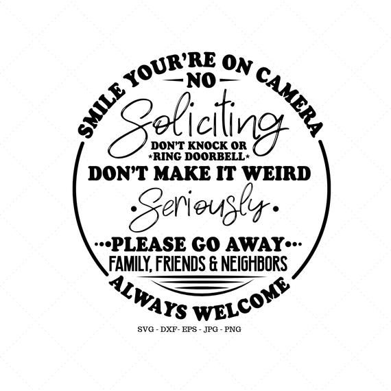 Smile, You're On Camera, No Soliciting Sign, Soliciting Sign SVG, No Soliciting Svg, Front Door Decor, Door Sign SVG