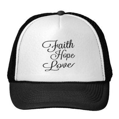 938efc45491  Zazzle  Faith  Hope  Love  Hat