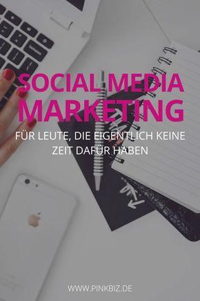 SocialMediaMarketing Fr Leute Die Keine Zeit Dafr Haben