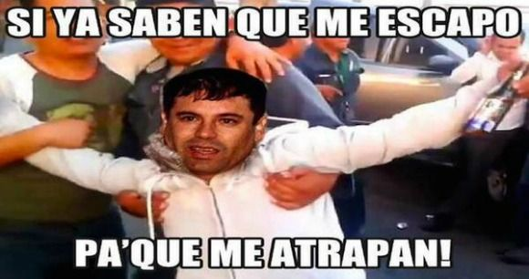 How Social Media Inspired New Corridos About El Chapo S Escape Funny Spanish Memes Funny Relationship Memes Comedy Memes