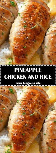 PINEAPPLE CHICKEN AND RICE - #recipes #seasonedricerecipes