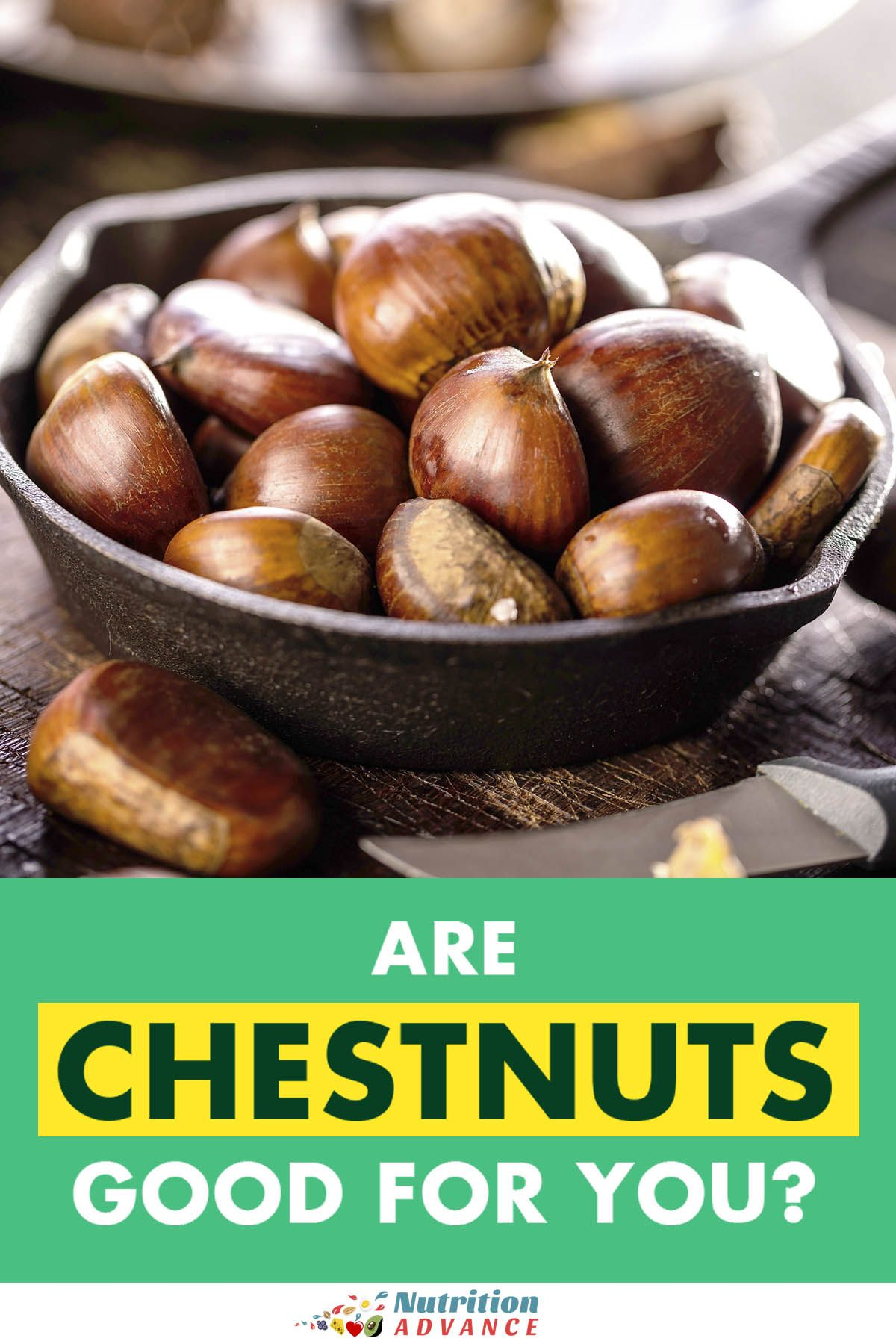 Are Chestnuts Good For You Nutrition Articles Plant Based Vegan Diet Nutrition
