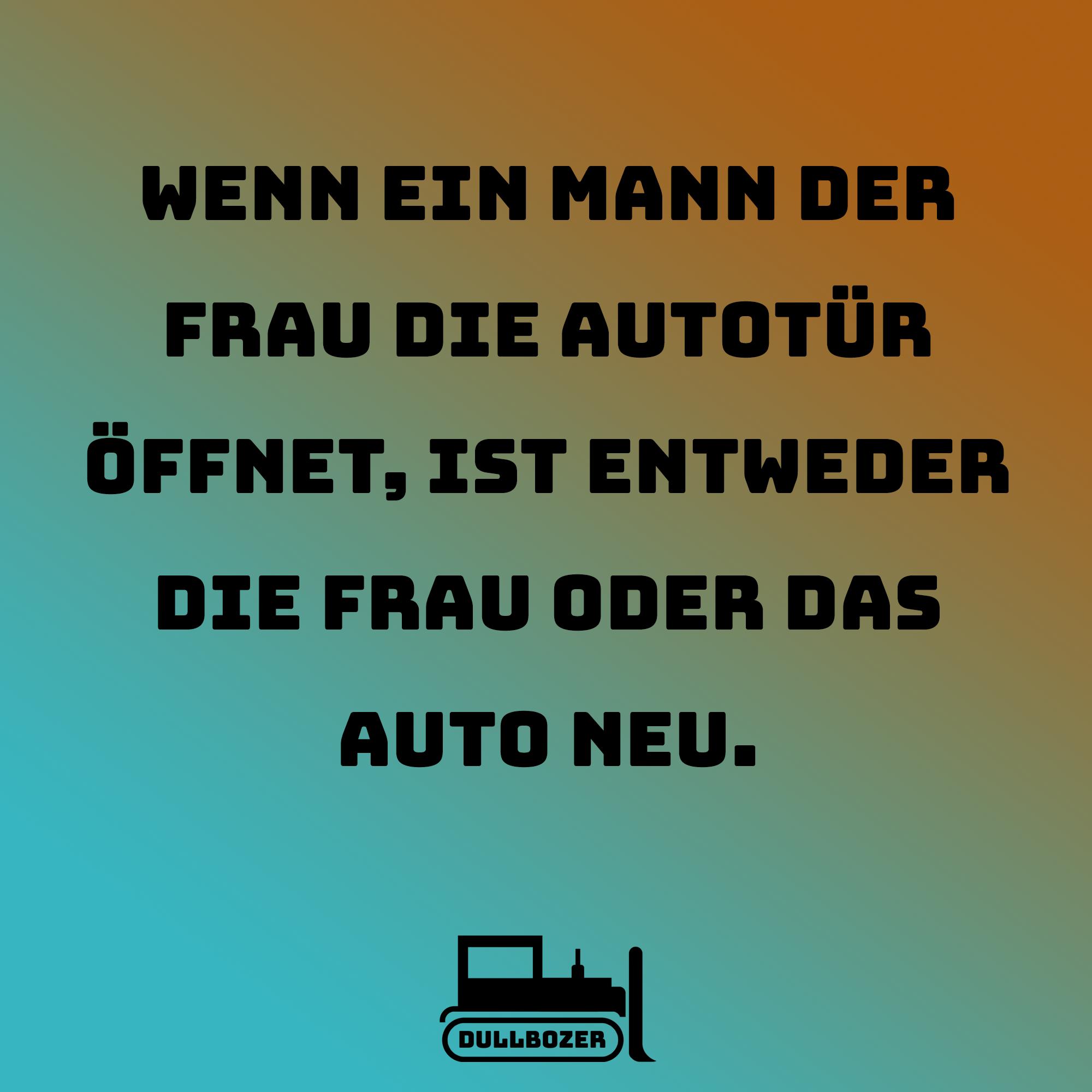 Auto Mann Frau Lustig Witzig Spruch Bmw Audi Benz Mercedes Lustige Spruche Inspirierende Spruche Witzige Spruche