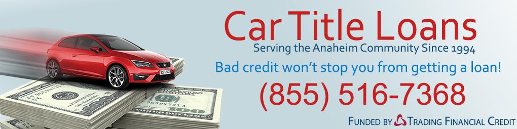 Car Title Loans Anaheim Car title, Car, Carlsbad