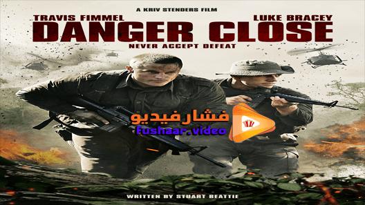 مشاهدة فيلم Danger Close 2019 مترجم Movies Movie Posters Poster