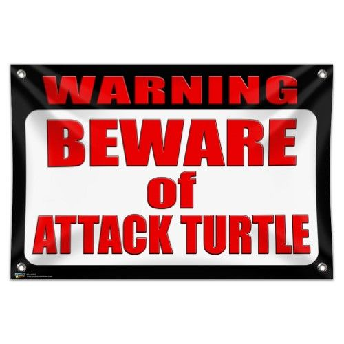 Warning Beware of Attack Turtle 33' (84cm) x 22' (56cm