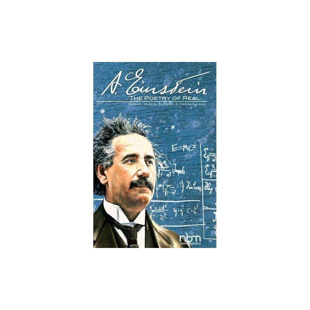 Albert Einstein - (Nbm Comics Biographies) by Marwan Kahil