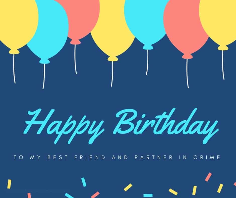 birthday to my best friend essay Happy birthday best friend today is a day to celebrate your birthday, but on this very special day i want you to know how much i appreciate our friendship you truly are my best friend who i can share my secrets with.