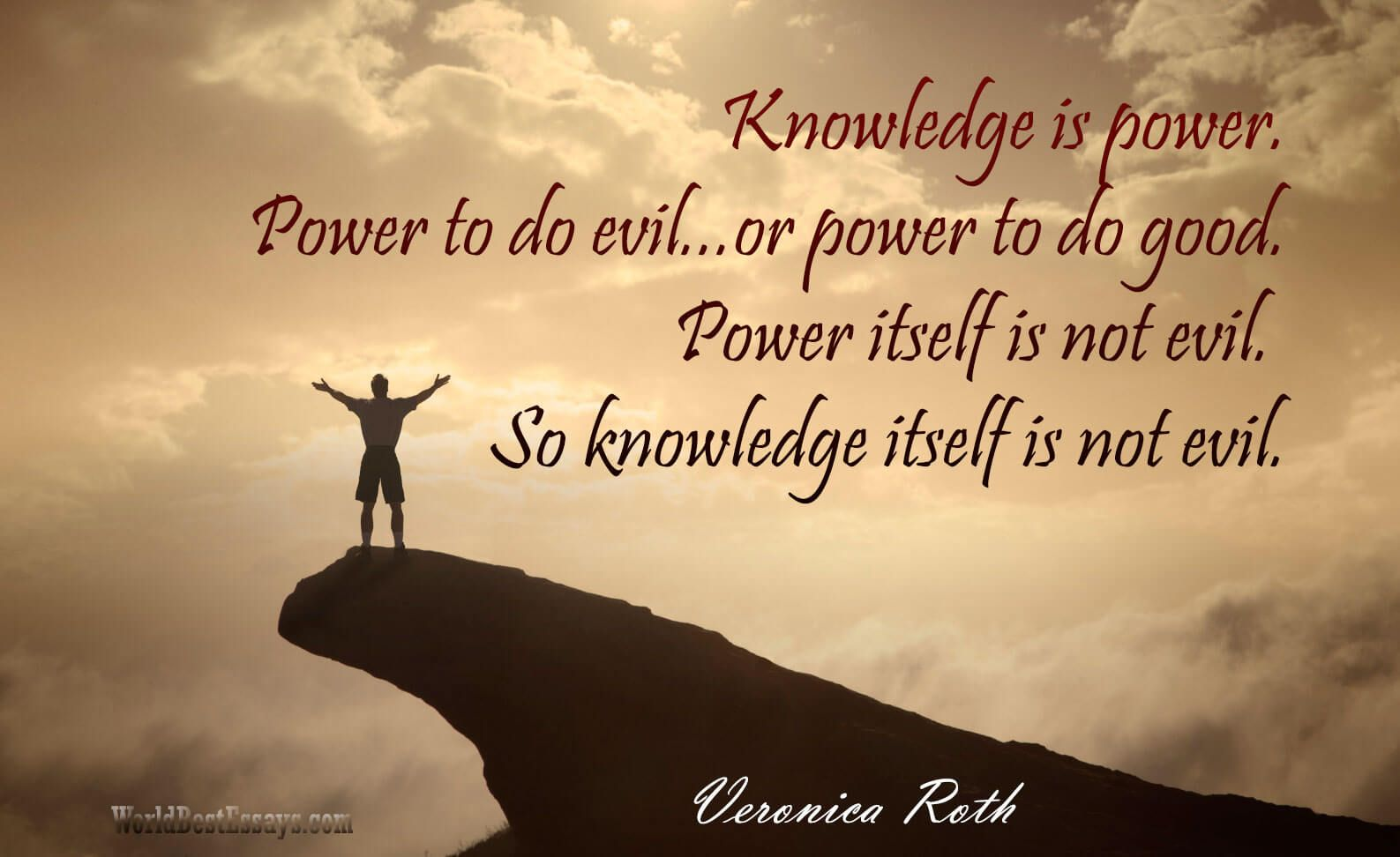 Knowledge Is Power Power To Do Evil Or Power To Do Good Power