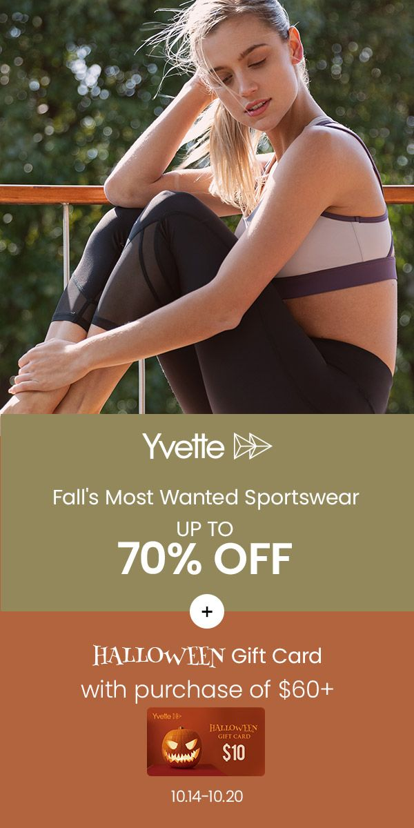 Halloween Treat!  Oct.14 - 20 Fall's most wanted sportswear up to 70% off. $10 gift card on orders o...