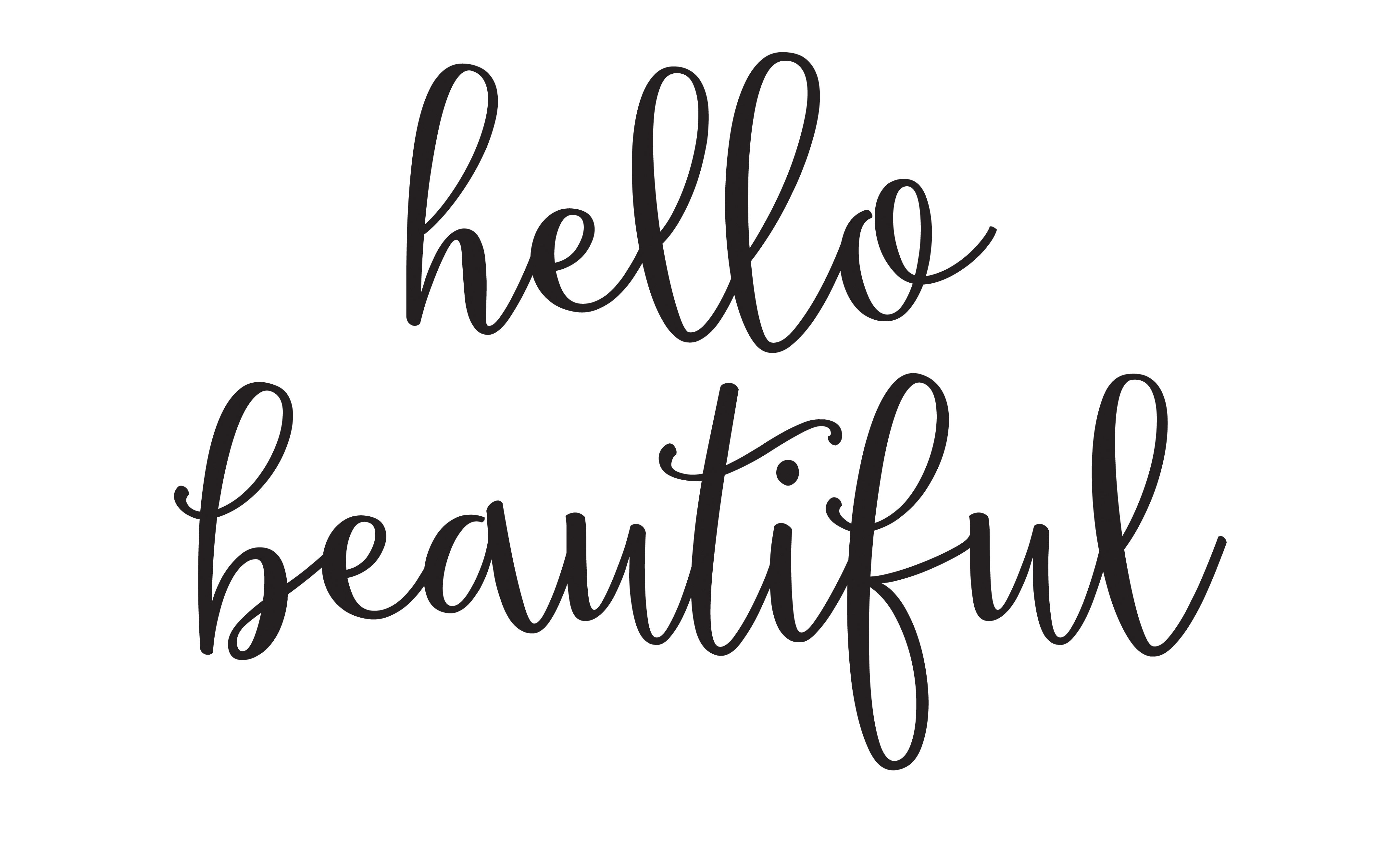 Hello Beautiful Free Printable Hello Beautiful Quotes Hello