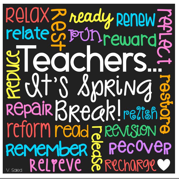 Teacher Quote Spring Break School Quotes Funny Work Quotes Teacher Quotes