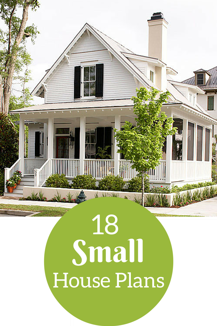 18 Small House Plans Under 1,800 Square Feet