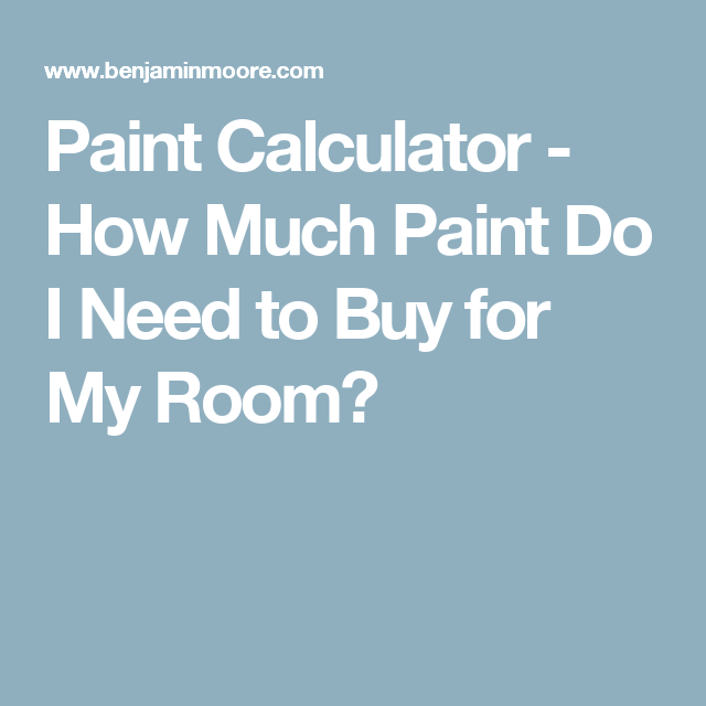 Paint Calculator How Much Do I Need To For My Room