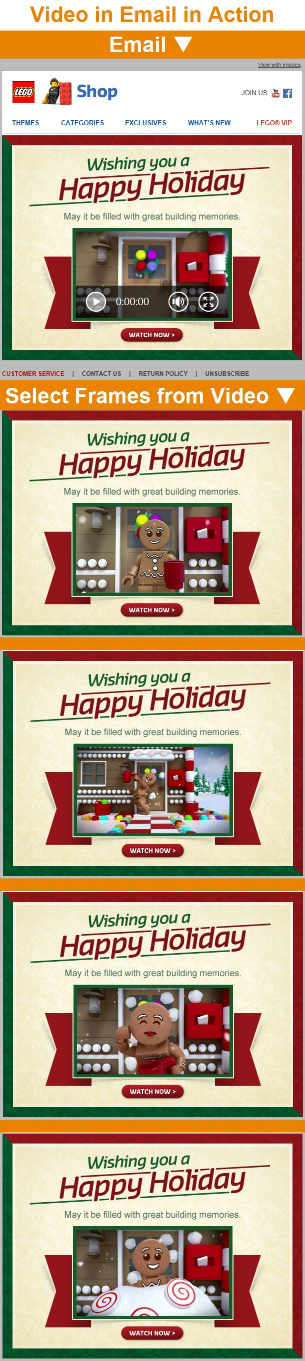 "Lego Shop >> sent 12/25/14 >> Happy Holidays from the Official LEGO® Shop! >> Lego delivers a special season's greeting experience with this 15-second video that's playable within many email clients. The video, which is powered by LiveClicker, is about a snowball-dodging gingerbread man and likely saw strong engagement, especially in the wake of highly successful ""The Lego Movie."" —Chad White, Lead Research Analyst, Salesforce Marketing Cloud"